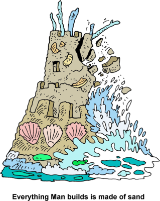 Image falling sand castle everything man builds is made of sand clip art